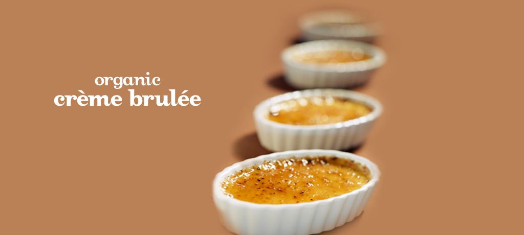 Crème Brûlée (organic)