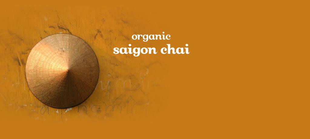 Saigon Chai (Organic)